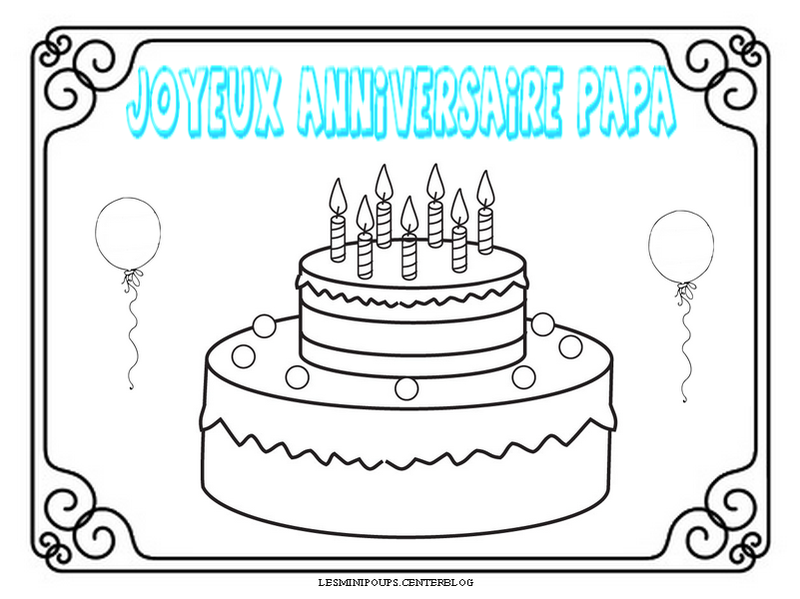 Coloriage joyeux anniversaire papa my blog - Coloriage de anniversaire ...